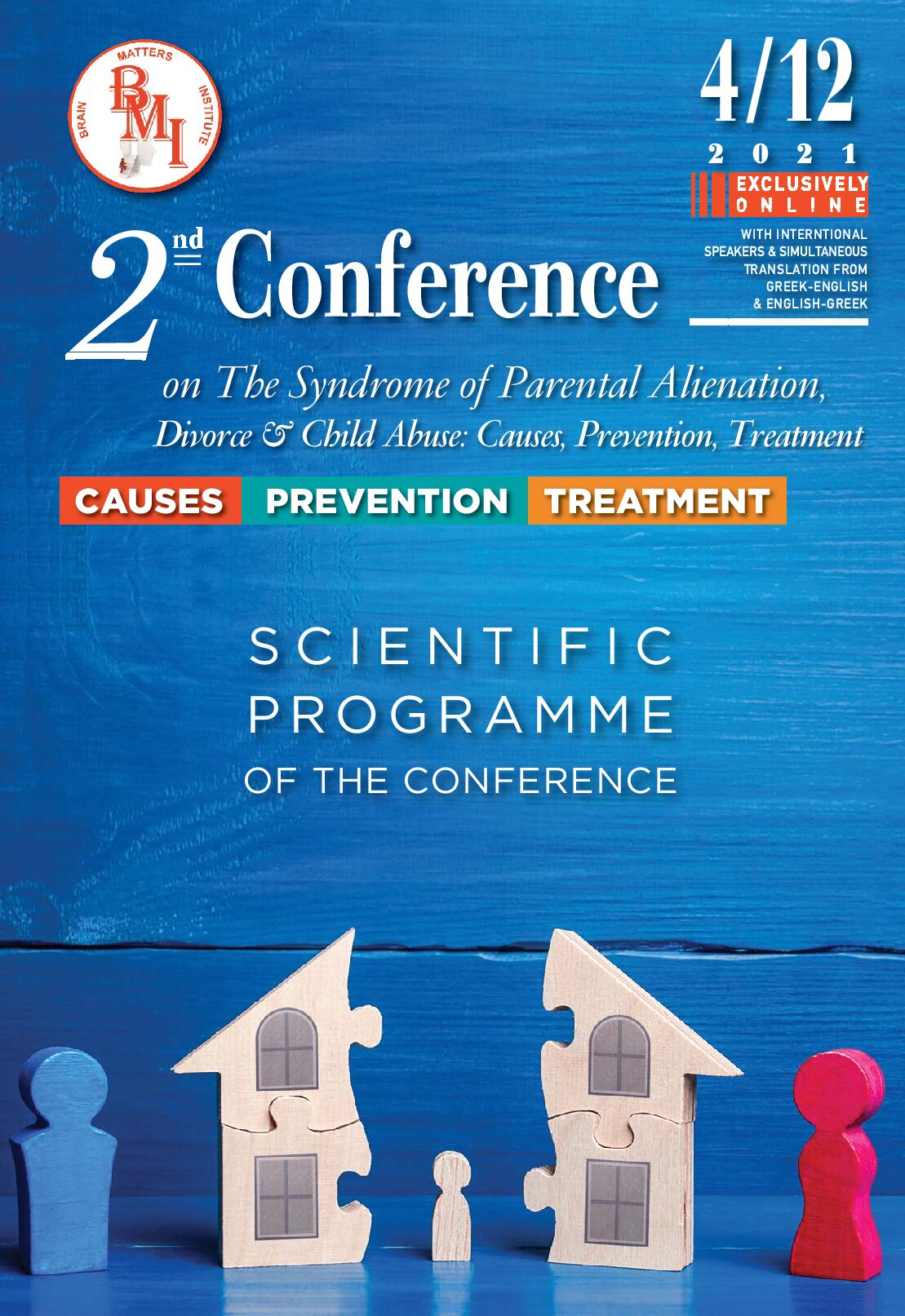 2nd Conference On The Syndrome Of Parental Alienation, Divorce & Child Abuse: Causes, Prevention, Treatment